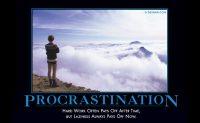 procrastination SOURCE: Despair.com